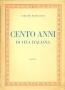 Cento anni di vita italiana