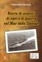 Storie di uomini, di navi e di guerra nel Mar delle Dahlak