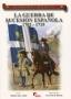 La guerra de sucesion espanola 1702-1715