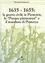 """1635 - 1655: la guerra civile in Piemonte, le """"Pasque piemontes"""