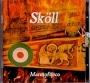 Skoll - Marmofuoco