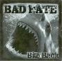 Bad Hate - Bite Back