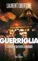 Guerriglia - romanzo -