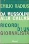 Da Mussolini alla Callas