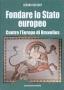 Fondare lo Stato europeo