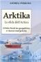 Arktika. La sfida dell'Artico