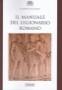 Il manuale del legionario romano