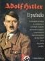 Adolf Hitler. Il preludio