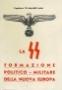 La SS Formazione politico-militare della nuova Europa