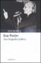 Eva Peron. Una biografia politica