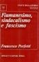 Fiumanesimo, sindacalismo e fascismo