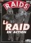 Le Raid en action