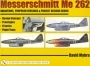 Messerchmitt Me 262: Variations, Proposed Versions & Project Des