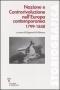 Nazione e controrivoluzione nell'Europa contemporanea 1799-1848