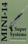Mini-14 Super system