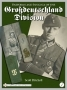 Uniforms and Insigna of the Grossdeutschland Division Vol. 1