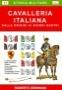 Cavalleria italiana dalle origini ai giorni nostri