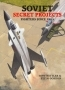 Soviet secret projects. Fighters since 1945