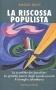 La riscossa populista
