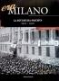 era Milano - La dittatura fascista