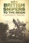 With british snipers to the Reich