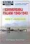I sommergibili italiani 1940 - 1943 Parte 1 - Mediterraneo