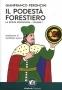 Il podestà forestiero. Vol. 1