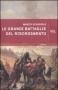 Le grandi battaglie del Risorgimento