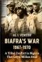 Biafra s War 1967 - 1970