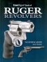 Guns Digest Book of Ruger Revolvers
