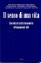 Il senso di una vita