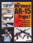 The Workbench AR-15 project