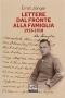 Lettere dal fronte alla famiglia 1915 - 1918