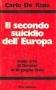 Il secondo suicidio dell Europa