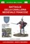 Battaglie della cavalleria medievale francese
