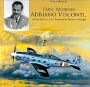 Caro, valoroso Adriano Visconti