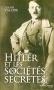 Hitler et les socétés secrètes
