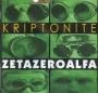 Zetazeroalfa - Kriptonite
