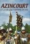 Azincourt et la vie quotidienne en 1415