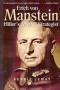 Erich von Manstein. Hitler's Master Strategist