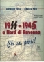 1944/1945 A Nord di Ravenna
