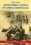 Artiglieria alpina in Africa Orientale 1935-1937