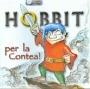 Hobbit - Per la Contea!