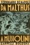 Da Malthus a Mussolini Vol. 1