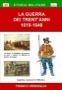 La Guerra dei Trent anni 1618 -1648