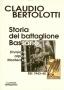 Storia del Battaglione Bassano
