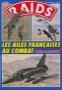 Les ailes françaises au combat 1994-2009