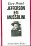Jefferson e/o Mussolini