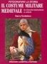 Il costume militare medievale
