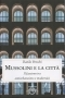 Mussolini e la città